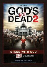 God's Not Dead 2 : Stand with God - A 40-Day Devotional by Pure Flix...