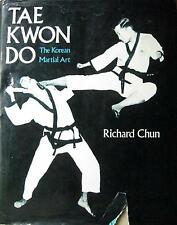 RARE 1ST PRINTING TAE KWON DO THE KOREAN MARTIAL ART RICHARD CHUN KARATE KUNG FU