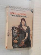 D AMORE E OMBRA Isabel Allende Angelo Morino Feltrinelli universale economica di