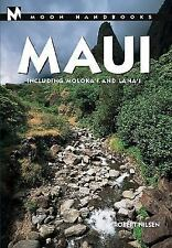 Moon Handbooks Maui: Including Molokai and Lanai (Moon Handbooks : Maui, 6th ed)