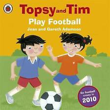 Topsy and Tim Play Football by Jean Adamson (Paperback, 2010)