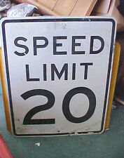 "BS5 Vintage SPEED LIMIT 20, Real Road Sign, 24""x30"" great for your bar decor"