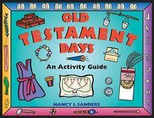 Old Testament Days: An Activity Guide Hands-On History)