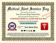 MEDICAL ALERT SERVICE DOG Certificate (8.5 by 11 inches) ADA - PET Custom USA