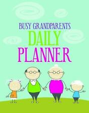 Busy Grandparents Daily Planner by Michael Considine (2013, Book, Other)