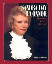 Sandra Day O'Connor: Supreme Court Justice (Gateway Biography) Mcelroy, Lisa Ha