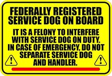 FEDERALLY REGISTERED SERVICE DOG ON BOARD STICKER DECAL