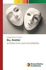 Eu, Avatar by Calazans Thomaz Felippe (2015, Paperback)