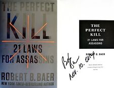 Robert Baer SIGNED&DATED The Perfect Kill: 21 Laws for Assassins 1st/1st+Photos!