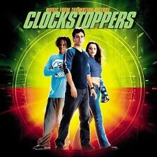 Clockstoppers by Original Soundtrack (CD, Mar-2002, Hollywood)