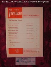 RARE FREEMAN December 1963 Walter B. Wriston Clarence B. Carson Roland B. Smith