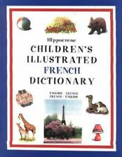 Hippocrene Children's Illustrated French Dictionary: English-FrenchFre-ExLibrary