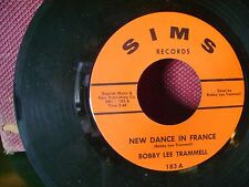 MINT/M- GARAGE/ROCKABILLY 45~BOBBY LEE TRAMMELL~NEW DANCE IN FRANCE/GIVE ME~HEAR