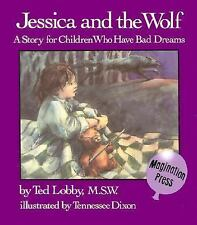 Jessica and the Wolf: A Story for Children Who Have Bad Dreams-ExLibrary