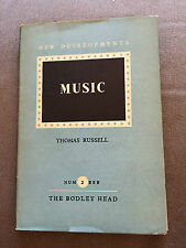 """1947 """"MUSIC"""" BY THOMAS RUSSELL NEW DEVELOPMENTS IN MUSIC HARDBACK BOOK"""