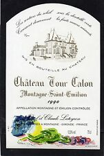 MONTAGNE SAINT EMILION ETIQUETTE CHATEAU TOUR CALON 1990 75 CL DECOREE§17/03/16§