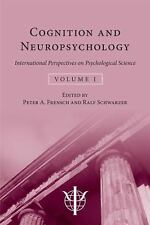 Cognition and Neuropsychology: International Perspectives on Psychological Scien