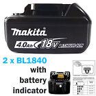 MAKITA 18V BL1840 4AH BATTERY LATEST STAR VERSION LED BATTERY INDICATOR - 2 PACK
