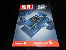 Duval / Pécau / Wilson : Jour J 5 Delcourt DL 02/2011 imprimé en juillet 2013