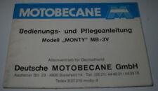 Betriebsanleitung Motobecane Mofa Modell Monty MB-3V Handbuch Stand April 1979!