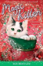 Magic Kitten: A Christmas Surprise by Sue Bentley (2008, Paperback)