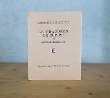 RAYMOND ESCHOLIER LE CHAUDRON DE CUIVRE (L'ALPHABET DES LETTRES, 1925, E.O.)