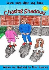 Learn with Alex and Anna: Chasing Shadows by Peter Hayward (2015, Paperback)