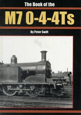 The Book of the M7 0-4-4 Ts (Hardcover), 9781906919276