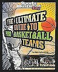 The Ultimate Guide to Pro Basketball Teams by Nate LeBoutillier Book
