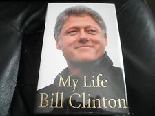 PRESIDENT BILL CLINTON SIGNED - MY LIFE - First Hardcover Edition Hillary Trump