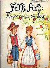Folk Art Expressions of Joy #1 Tole Book by Jo Sonja Jansen~OOP~12 Photos!!