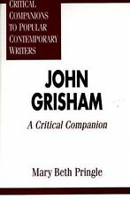 John Grisham : A Critical Companion by Mary Beth Pringle (1997, Hardcover)