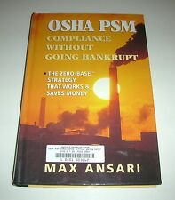 OSHA PSM Compliance Without Going Bankrupt by Max Ansari, 1997, HC, #ENG56