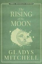 Mrs. Bradley: The Rising of the Moon by Gladys Mitchell (2014, Paperback)