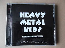 HEAVY METAL KIDS hit the right button plus RARE COLLECTORS EDITION PROMO