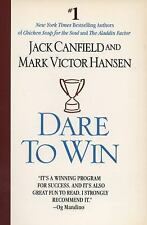 Dare to WIN by Jack Canfield, Mark Victor Hansen