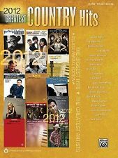 2012 Greatest Country Hits For Piano Vocal Guitar (Greatest Hits), Hal Leonard C