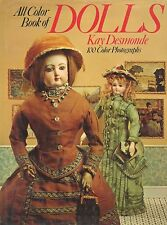 Antique Dolls German French English American - Types Makers / Illustrated Book