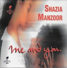 SHAZIA MANZOOR - ME AND YOU - NEW SOUND TACK CD - FREE UK POST