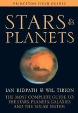Princeton Field Guides: Stars and Planets : The Most Complete Guide to the...