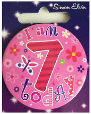 Simon Elvin I AM 7 TODAY Happy 7th Birthday Badge Girl Pink 55mm Diameter