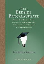 The Bedside Baccalaureate: The Second Semester: A Handy Daily Cerebral Primer to