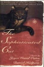 The Sophisticated Cat: 2A Gathering of Stories, Poems, and Miscellaneo-ExLibrary