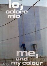 io, colore mio     me, and my colour