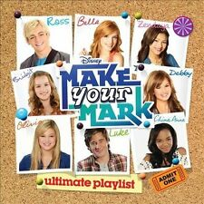 Make Your Mark: Ultimate Playlist by Various Artists (CD, Oct-2012, Walt Disney)