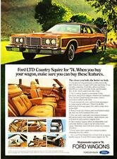 "1974 Ford LTD Country Squire Wagon photo ""Unexpected Luxury"" promo print ad"