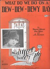 SOPHIE TUCKER 1922 Vaudeville Sheet Music WHAT DO WE DO ON A DEW-DEW-DEWY DAY