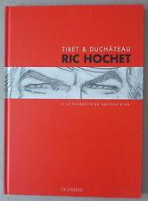 TIBET  **  RIC HOCHET. À LA POURSUITE DU GRIFFON D'OR ** TL 875 EXEMPLAIRES 2010