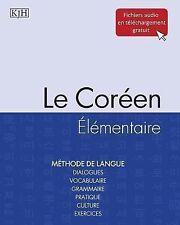 Le Cor�en �l�mentaire by Ji-Hyun Kim and Thierry Laplanche (2013, Paperback)