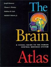 The Brain Atlas : A Visual Guide to the Human Central Nervous System by...